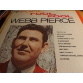 "WEBB PIERCE ""PROMO"" Fool, Fool, Fool DL 4964 LP c9902"