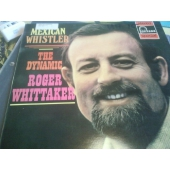 ROGER WHITTAKER MEXICAN WHISTLER