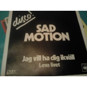 SAD MOTION 7´´ LEVA LIVET