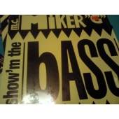M.C. MIKER G´ SHOW´M THE BASS (maxi-single)